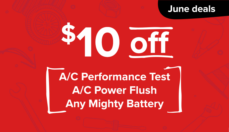 June Deal - $10 OFF A/C Test, Flush, and Any Mighty Batteries