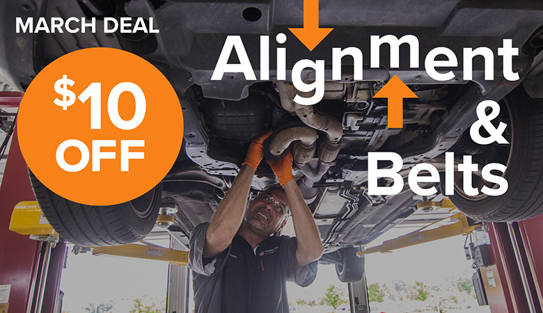 March Deal - $10 Off Alignment & Belts