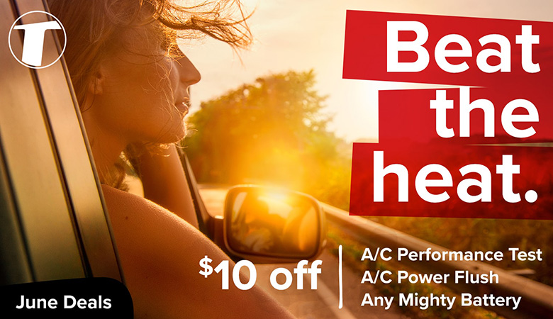 June Deals - Beat the Heat with $10 OFF an A/C Performance Test, Power Flush, or ANY Mighty Battery